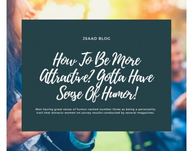 How To Be More Attractive: Gotta Have Sense Of Humor!