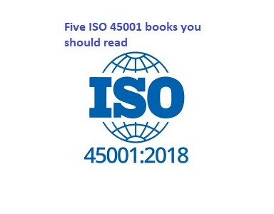 Five ISO 45001 books you should read